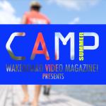 2016 SUMMER CAMP 映像公開!