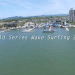 World Series Wake Surfing 2018